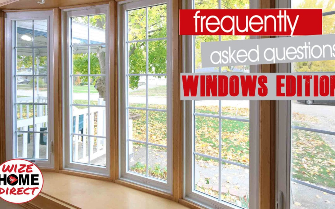 Frequently Asked Window Questions