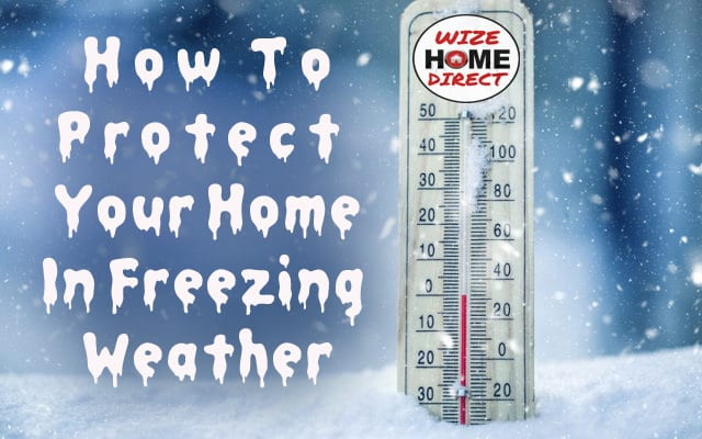 How To Protect Your Home In Freezing Weather